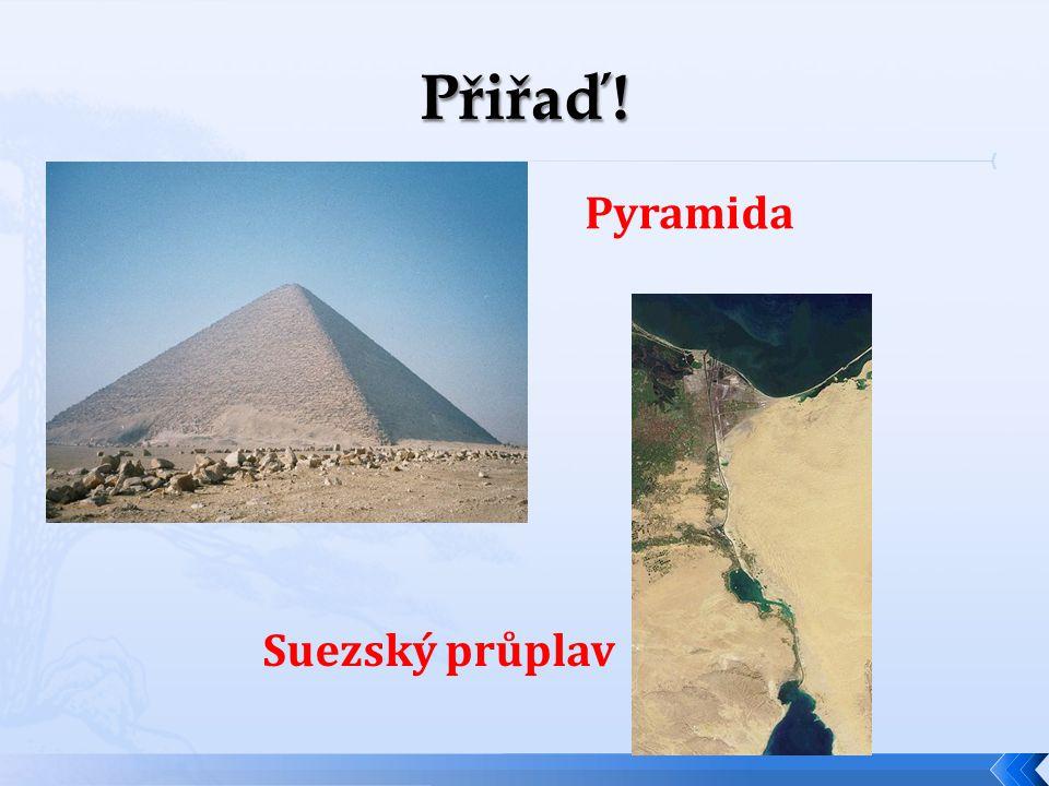 Pyramida Suezský průplav