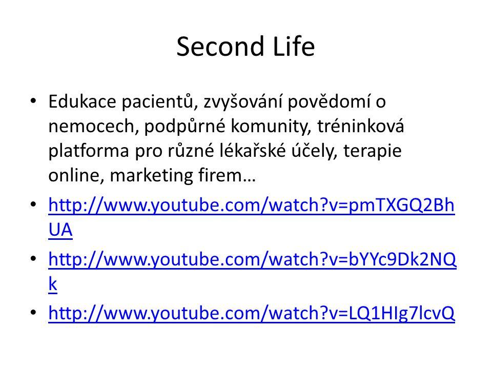 Second Life Edukace pacientů, zvyšování povědomí o nemocech, podpůrné komunity, tréninková platforma pro různé lékařské účely, terapie online, marketi