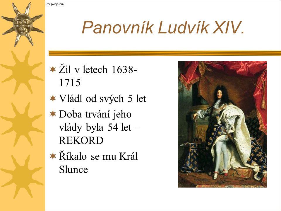 Panovník Ludvík XIV.