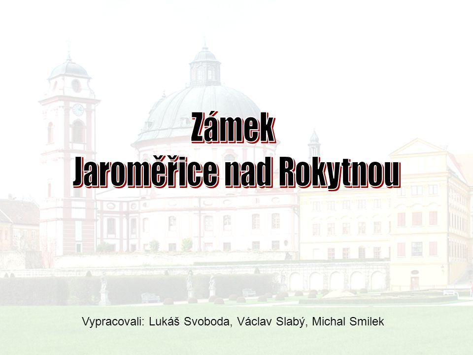 Vypracovali: Lukáš Svoboda, Václav Slabý, Michal Smilek