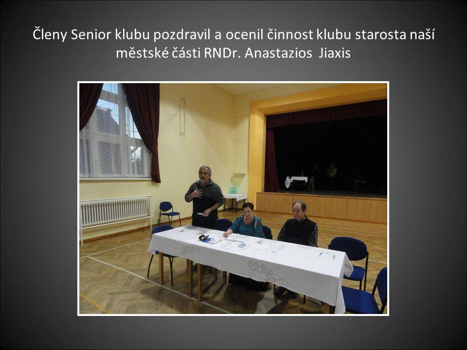 Členy Senior klubu pozdravil a ocenil činnost klubu starosta naší městské části RNDr.