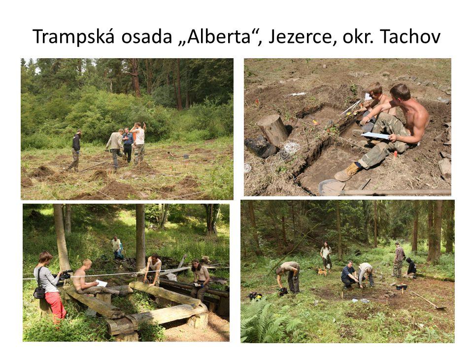 "Trampská osada ""Alberta"", Jezerce, okr. Tachov"