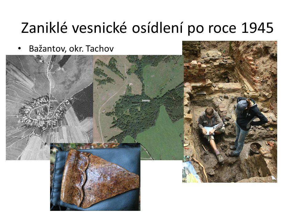 Zaniklé vesnické osídlení po roce 1945 Bažantov, okr. Tachov