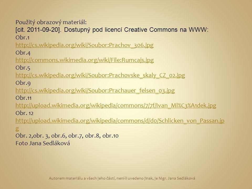 Použitý obrazový materiál: [cit. 2011-09-20].