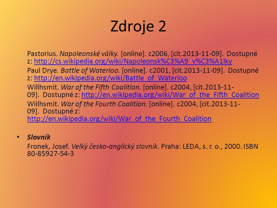 Zdroje 2 Pastorius. Napoleonské války. [online].
