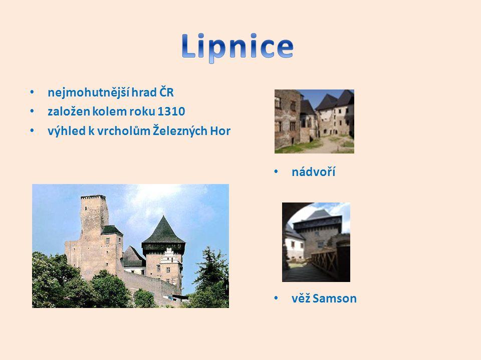 nejmohutnější hrad ČR založen kolem roku 1310 výhled k vrcholům Železných Hor nádvoří věž Samson