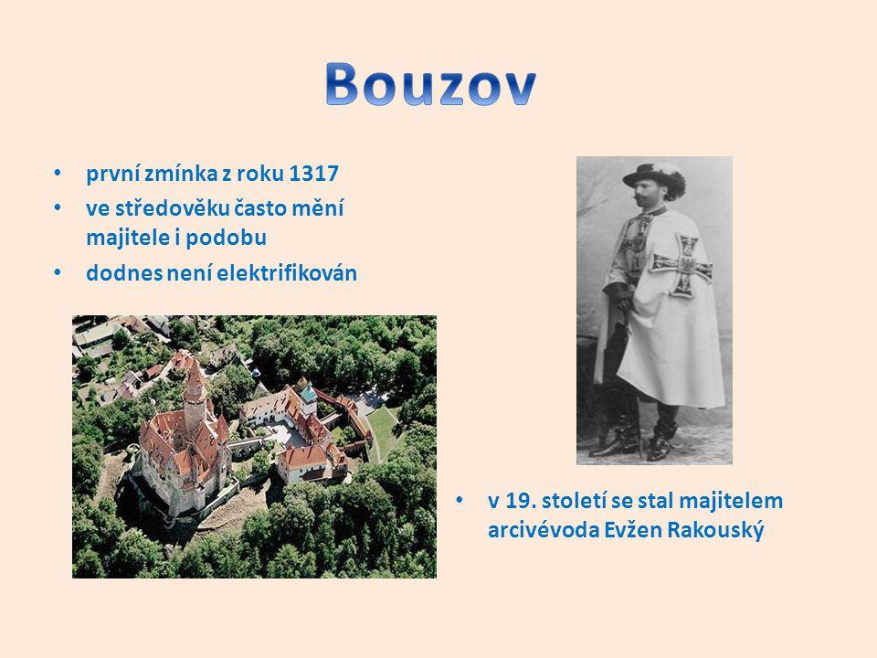 první zmínka z roku 1317 ve středověku často mění majitele i podobu dodnes není elektrifikován v 19. století se stal majitelem arcivévoda Evžen Rakous