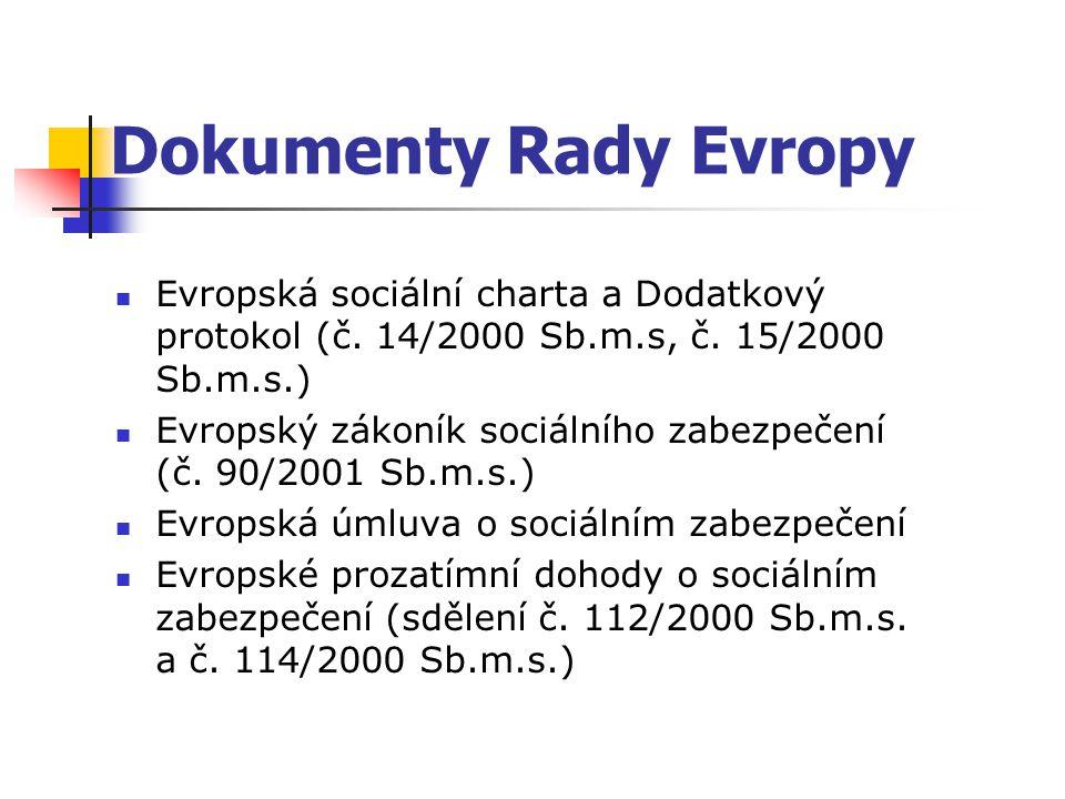 Dokumenty Rady Evropy Evropská sociální charta a Dodatkový protokol (č.