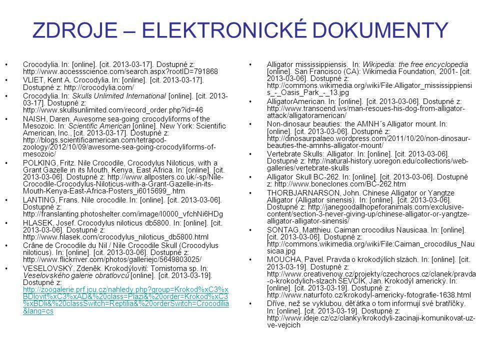 ZDROJE – ELEKTRONICKÉ DOKUMENTY Crocodylia. In: [online].