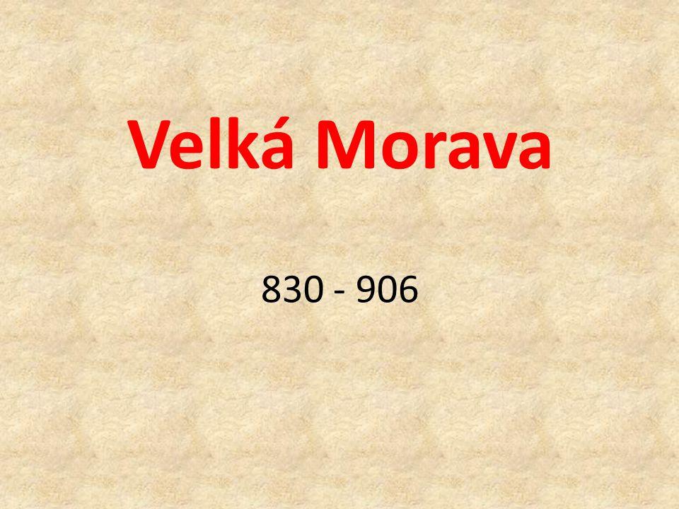 Velká Morava 830 - 906
