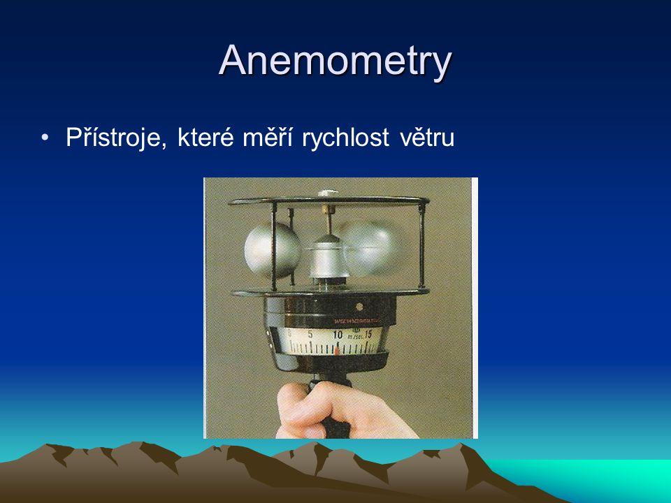 Anemometry Přístroje, které měří rychlost větru
