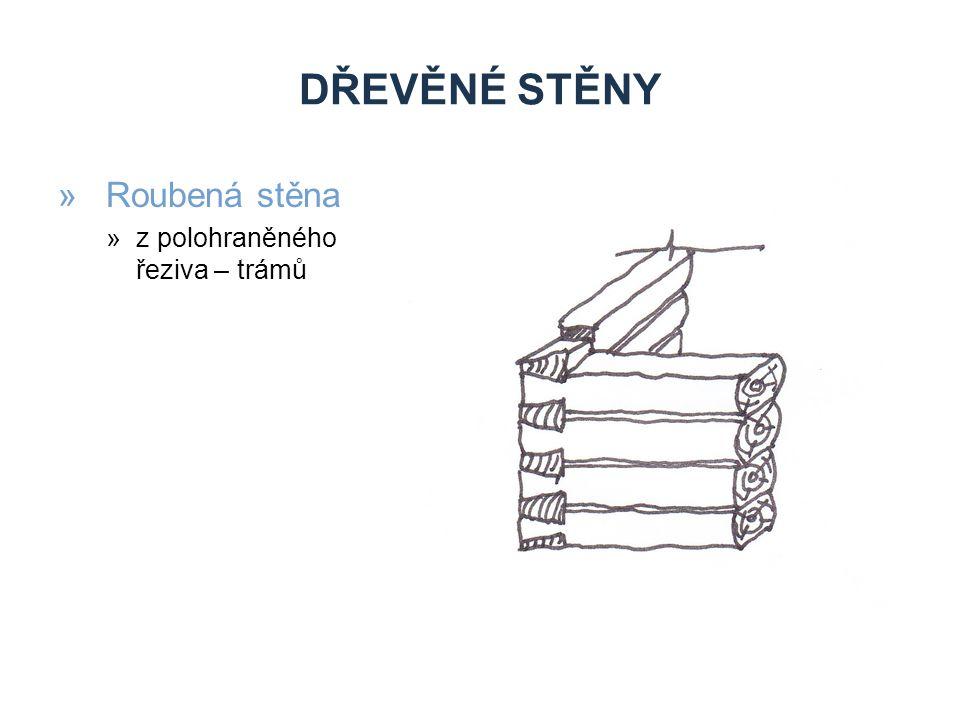 DŘEVĚNÉ STĚNY »Ukázka roubené stavby »Modrá