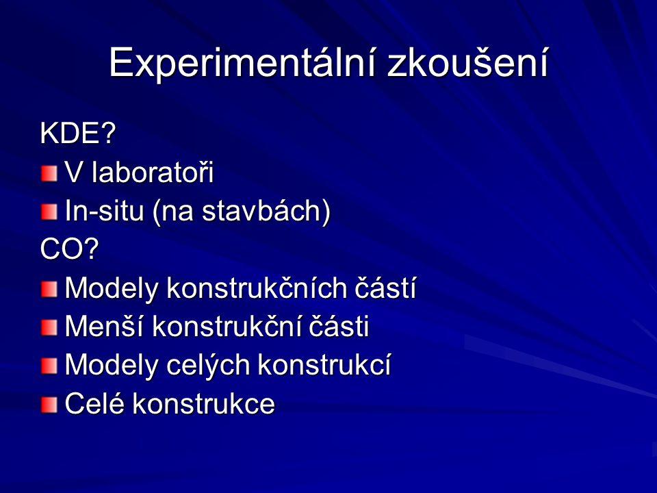 Experimentální zkoušení KDE. V laboratoři In-situ (na stavbách) CO.
