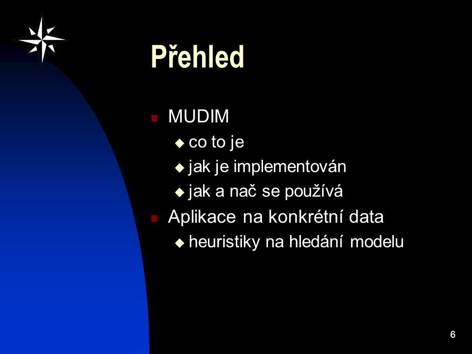 7 Co je to MUDIM.