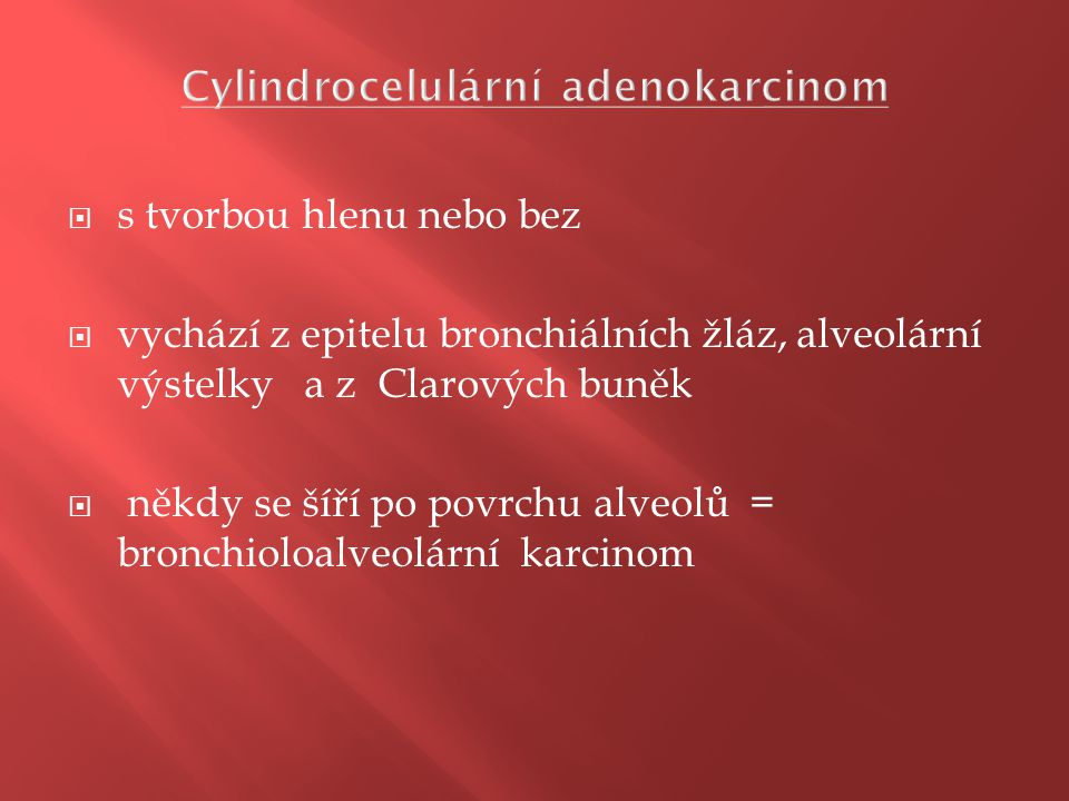 Bronchioloalveolární adenokarcinom