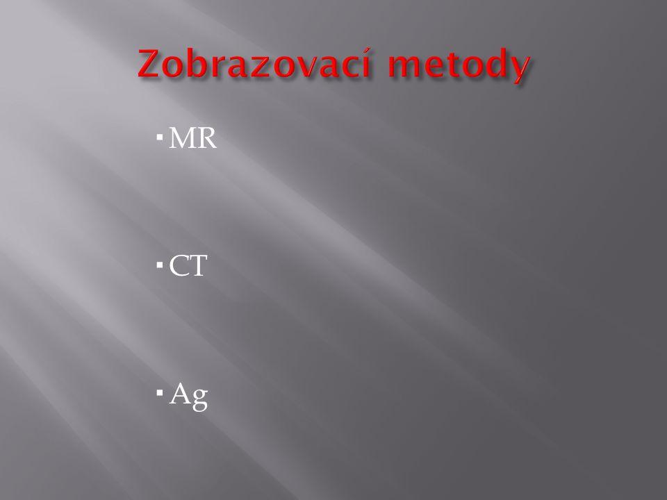  MR  CT  Ag