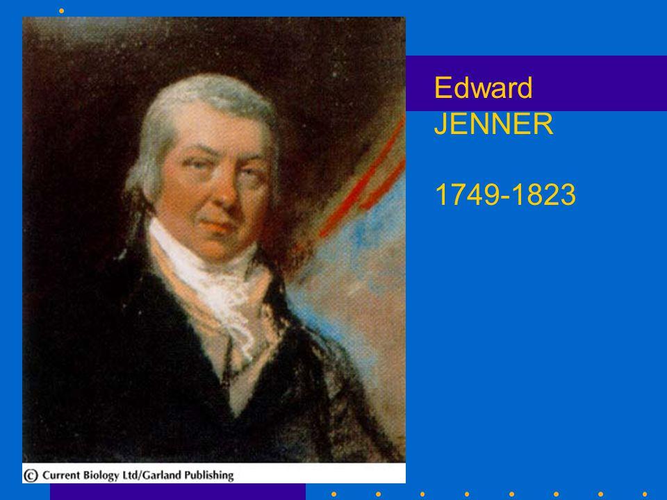 Edward JENNER 1749-1823