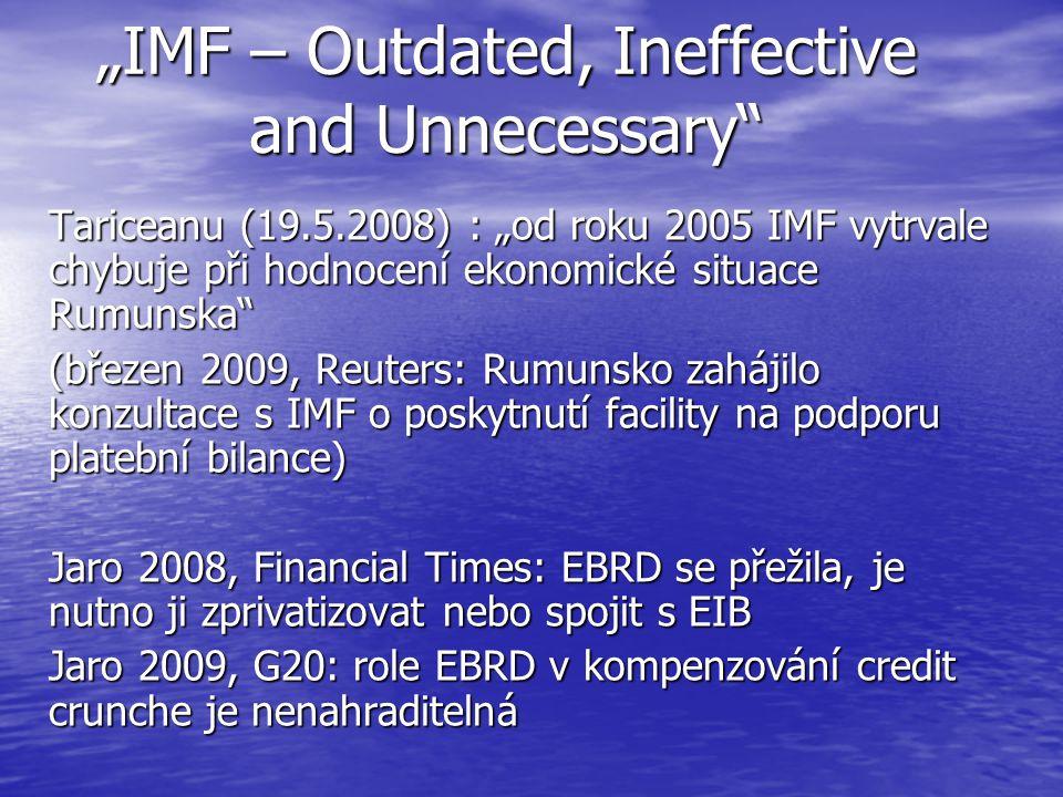 """""""IMF – Outdated, Ineffective and Unnecessary"""" Tariceanu (19.5.2008) : """"od roku 2005 IMF vytrvale chybuje při hodnocení ekonomické situace Rumunska"""" (b"""