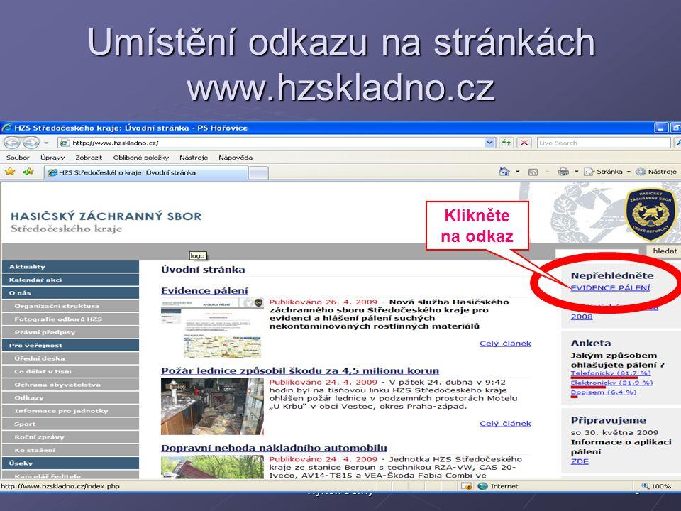 3Hynek Černý Umístění odkazu na stránkách www.hzskladno.cz Klikněte na odkaz