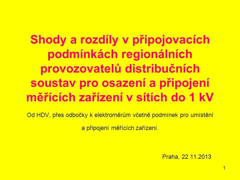 1 Shody a rozdíly v připojovacích podmínkách regionálních provozovatelů distribučních soustav pro osazení a připojení měřících zařízení v sítích do 1