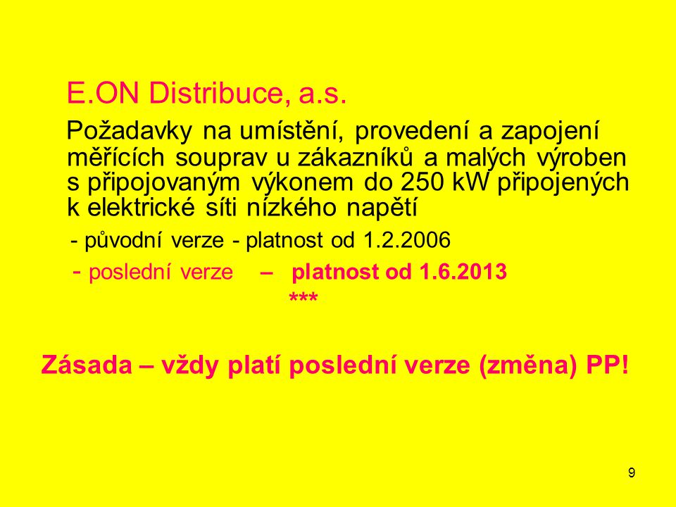 9 E.ON Distribuce, a.s.