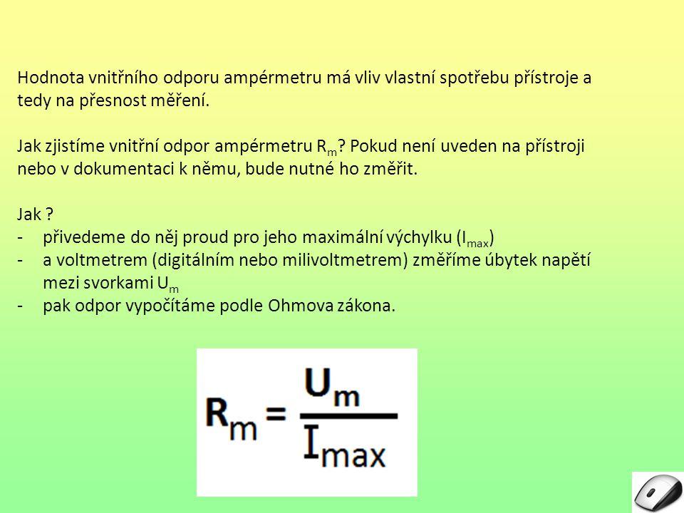 Změna rozsahu ampérmetru - jde o jeho zvětšení (tj.