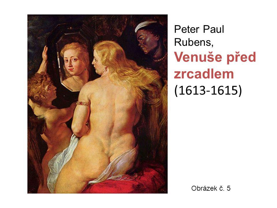Peter Paul Rubens, Venuše před zrcadlem (1613-1615) Obrázek č. 5