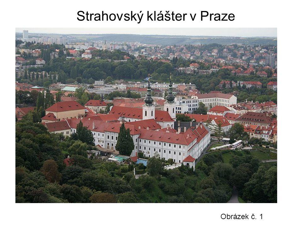 Strahovský klášter v Praze Obrázek č. 1