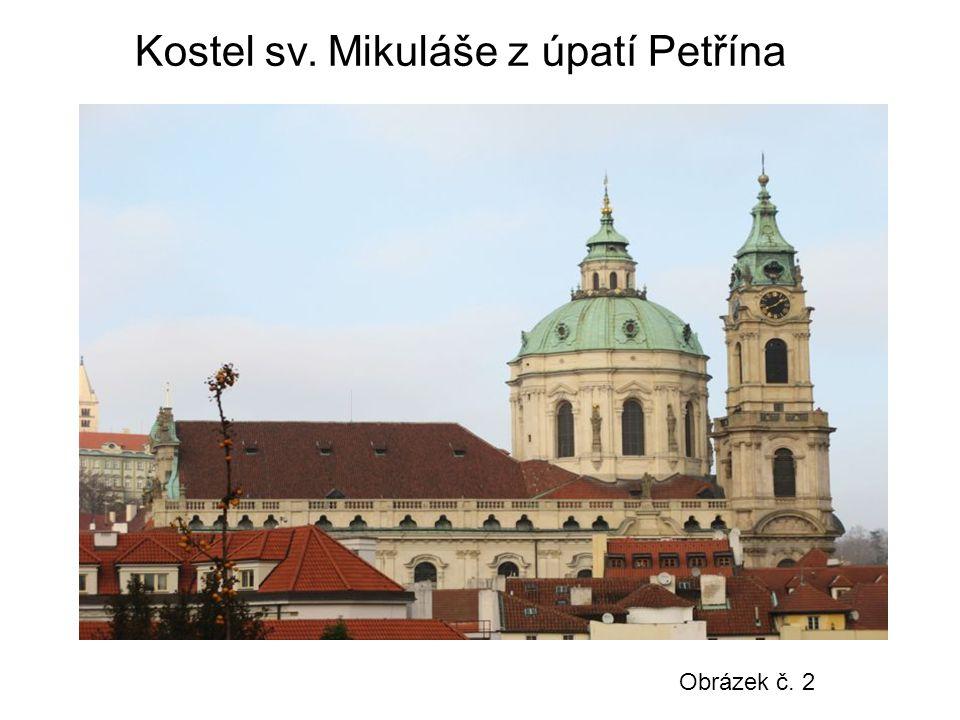 Kostel sv. Mikuláše z úpatí Petřína Obrázek č. 2