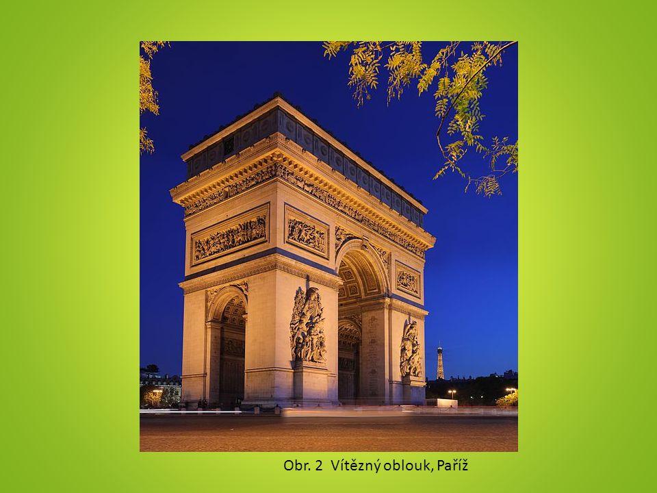 Obr. 2 Vítězný oblouk, Paříž