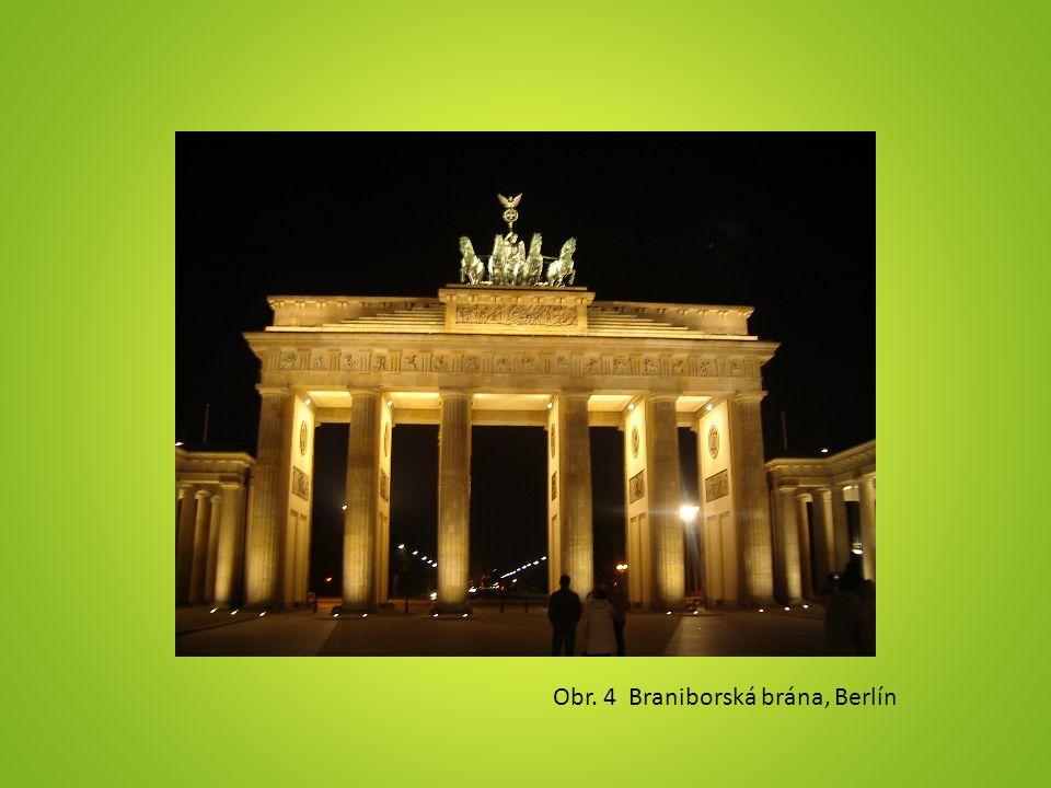 Obr. 4 Braniborská brána, Berlín