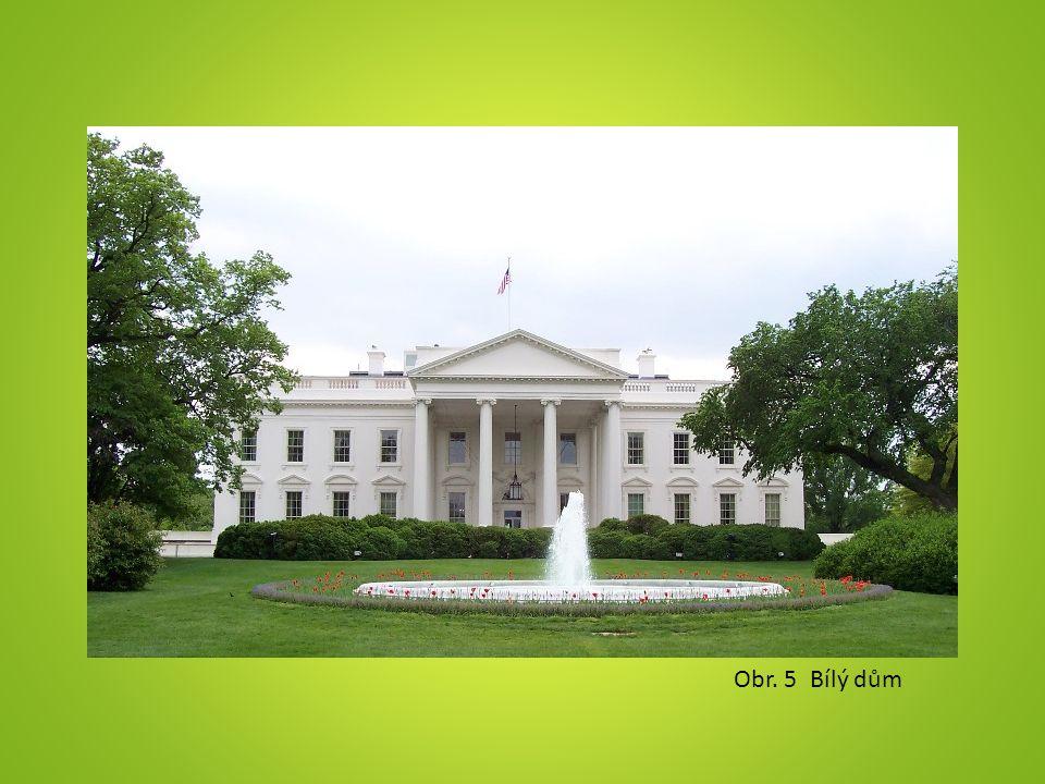 Obr. 5 Bílý dům