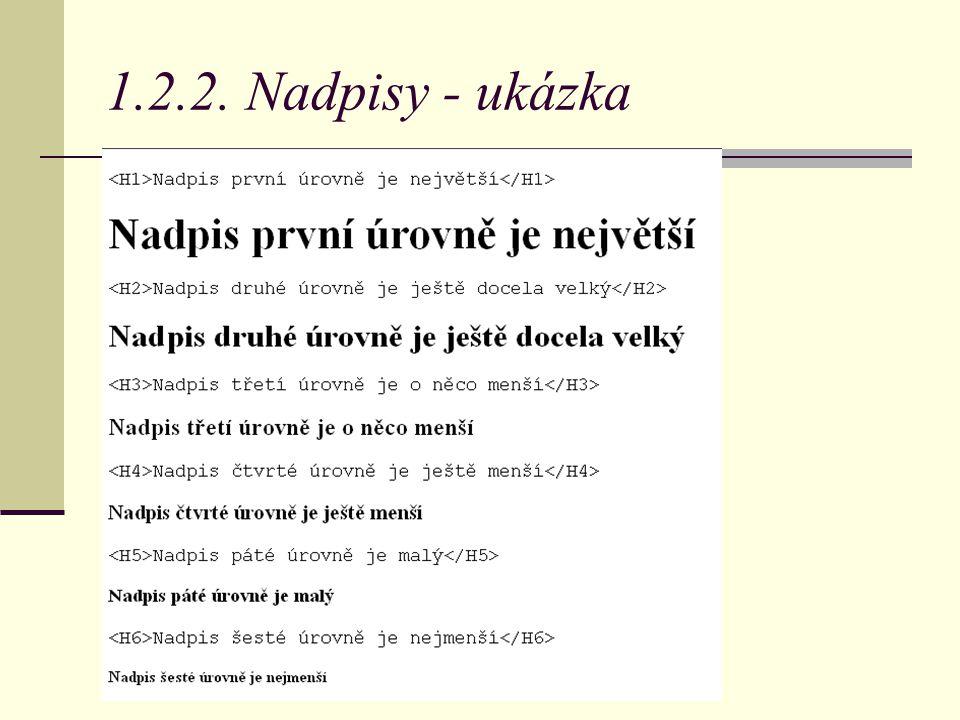 1.2.2. Nadpisy - ukázka