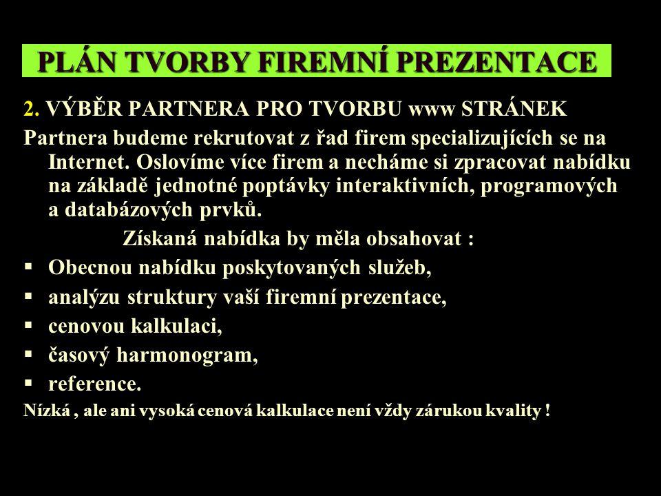 PLÁN TVORBY FIREMNÍ PREZENTACE 2.