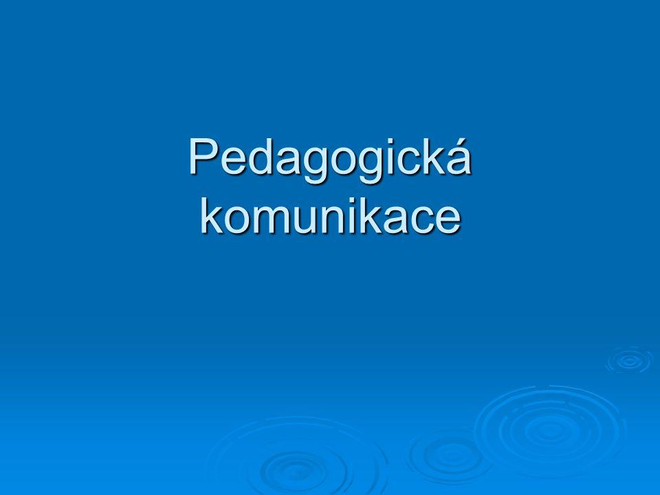  Učitel by měl používat spíše tzv.popisného (deskriptivního) jazyka než jazyka posuzovacího.