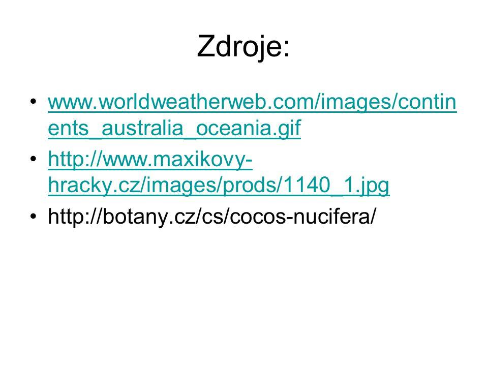 Zdroje: www.worldweatherweb.com/images/contin ents_australia_oceania.gifwww.worldweatherweb.com/images/contin ents_australia_oceania.gif http://www.ma