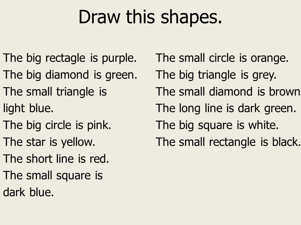 Draw this shapes. The big rectagle is purple. The big diamond is green. The small triangle is light blue. The big circle is pink. The star is yellow.