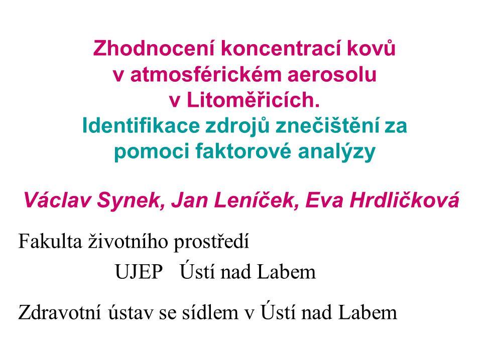 Zhodnocení koncentrací kovů v atmosférickém aerosolu v Litoměřicích.