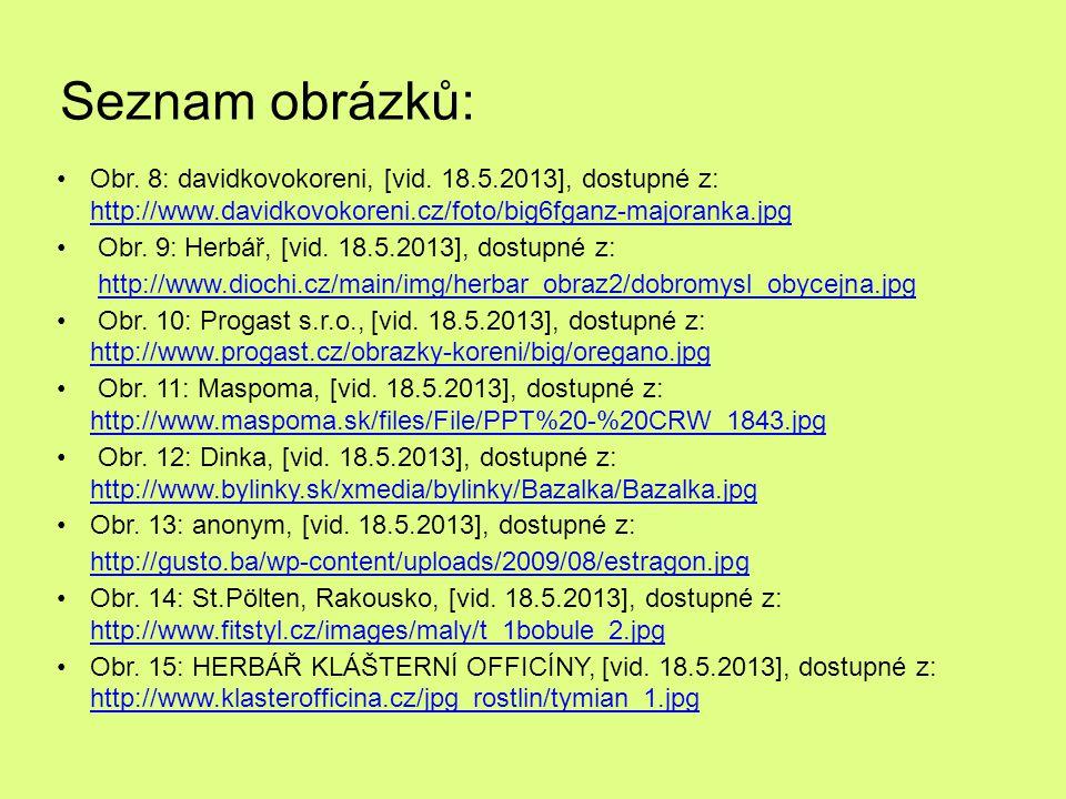 Seznam obrázků: Obr.8: davidkovokoreni, [vid.
