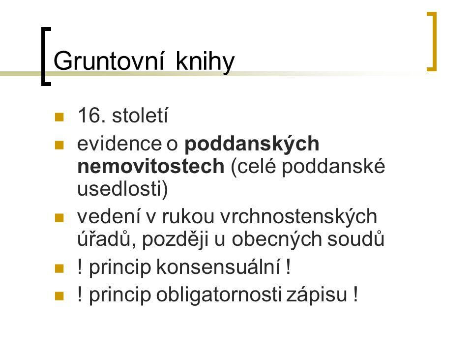 Pozemkové knihy Knihovní zákon č.95/1871 ř.z. - zrušen zákonem č.