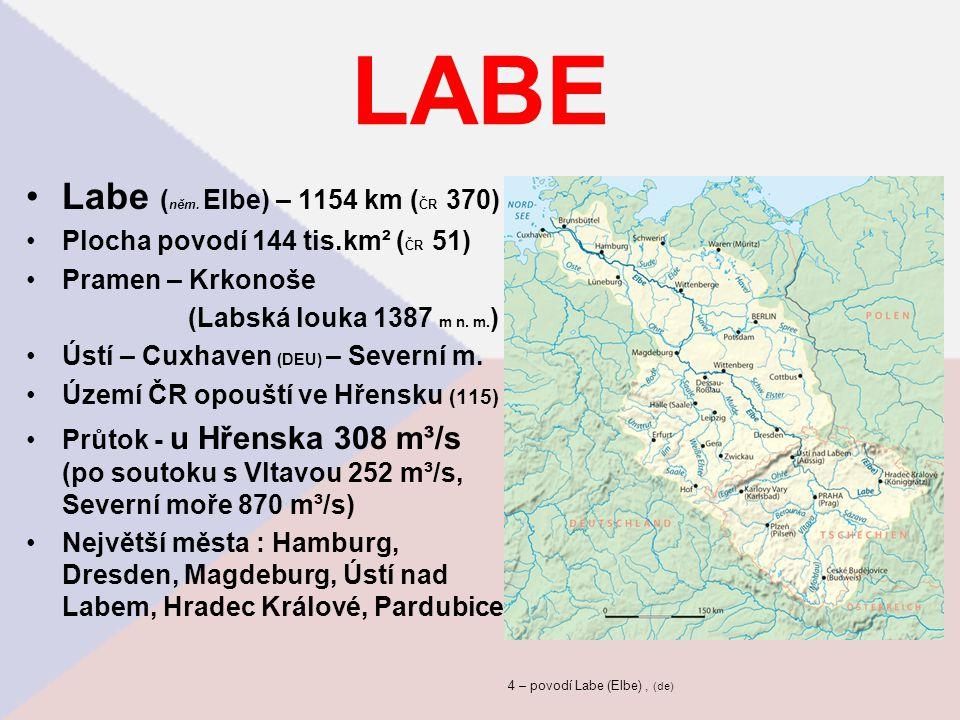 LABE Labe ( něm. Elbe) – 1154 km ( ČR 370) Plocha povodí 144 tis.km² ( ČR 51) Pramen – Krkonoše (Labská louka 1387 m n. m. ) Ústí – Cuxhaven (DEU) – S
