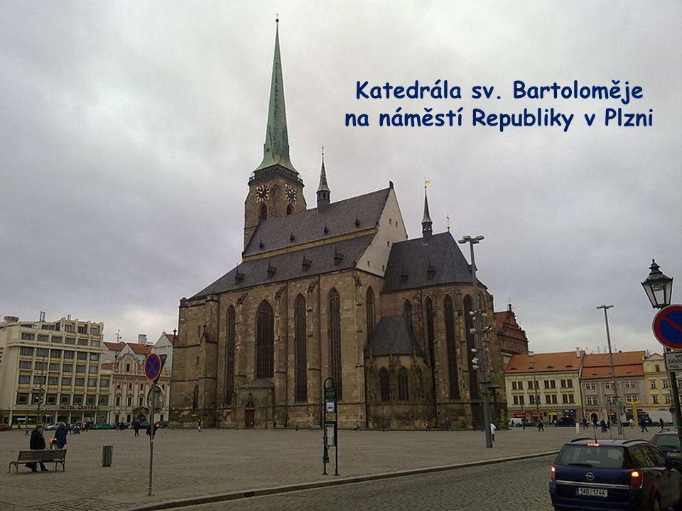 Katedrála sv. Bartoloměje na náměstí Republiky v Plzni