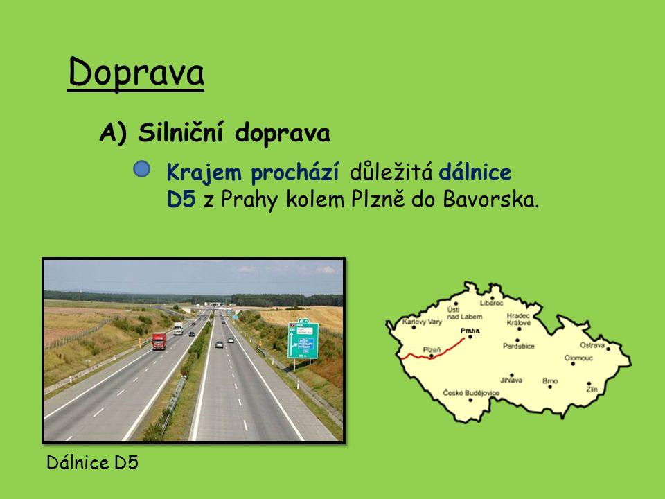 Doprava A) Silniční doprava Krajem prochází důležitá dálnice D5 z Prahy kolem Plzně do Bavorska. Dálnice D5
