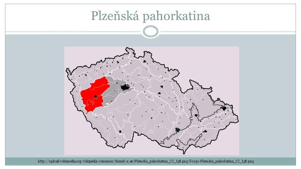 Plzeňská pahorkatina http://upload.wikimedia.org/wikipedia/commons/thumb/a/ae/Plzenska_pahorkatina_CZ_I5B.png/800px-Plzenska_pahorkatina_CZ_I5B.png