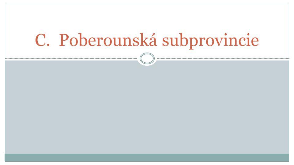 C.Poberounská subprovincie