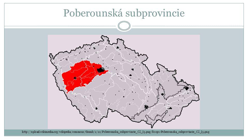 Poberounská subprovincie http://upload.wikimedia.org/wikipedia/commons/thumb/2/22/Poberounska_subprovincie_CZ_I5.png/800px-Poberounska_subprovincie_CZ