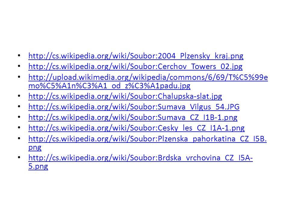 http://cs.wikipedia.org/wiki/Soubor:2004_Plzensky_kraj.png http://cs.wikipedia.org/wiki/Soubor:Cerchov_Towers_02.jpg http://upload.wikimedia.org/wikip