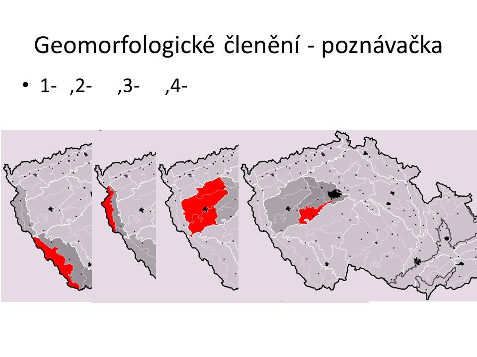 Geomorfologické členění - poznávačka 1-,2-,3-,4-