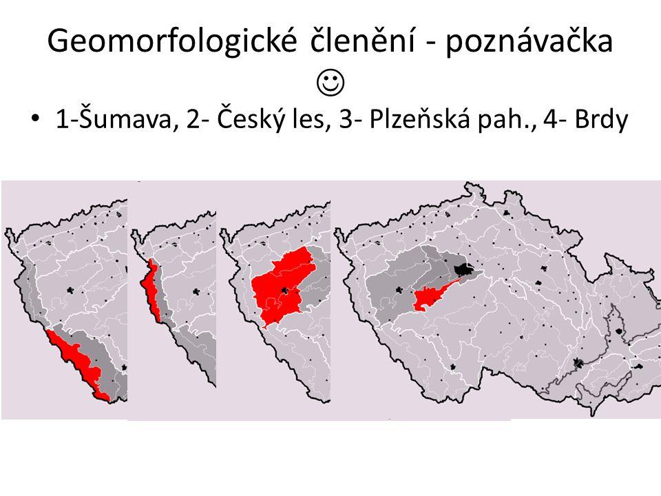 Geomorfologické členění - poznávačka 1-Šumava, 2- Český les, 3- Plzeňská pah., 4- Brdy