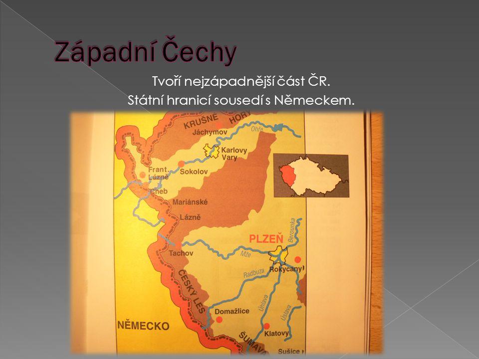 Tvoří nejzápadnější část ČR. Státní hranicí sousedí s Německem.